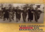 Los hispanojudíos de Marruecos y sus diásporas