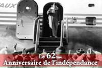Le 62ème Anniversaire de l'Indépendance